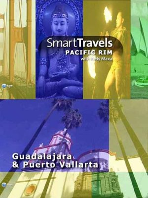Лучшие путешествия. Мексика. Гвадалахара / Smart travels. Guadalajara & Puerto Vallarta (2009) HDTV