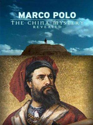 Марко Поло. Разгадка китайской тайны / Marco Polo. China Mistery Revealed (2011) HDTVRip