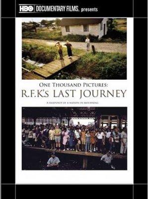 Последнее путешествие Роберта Кеннеди / One thousand pictures RFK's last journey (2011) SATRip