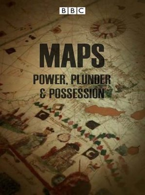 ВВC: Карты: Власть, грабеж и владения / Maps: Power, plunder and possession (2011) HDTVRip