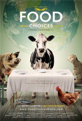 Выбор Еды. Документальный фильм